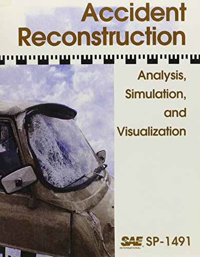 9780768005417: Accident Reconstruction: Analysis, Simulation, and Visualization