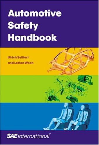 Automotive Safety Handbook: Seiffert, Ulrich, Wech, Lothar
