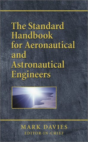9780768009156: Standard Handbook for Aeronautical and Astronautical Engineers