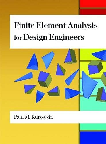 9780768011401: Finite Element Analysis For Design Engineers (Premiere Series Books)