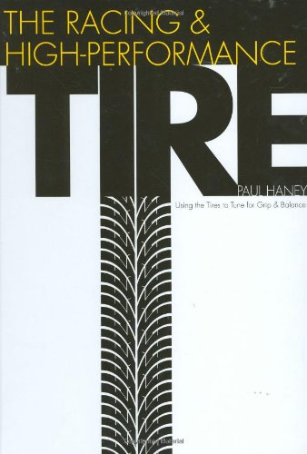 9780768012415: The Racing & High-Performance Tire: Using Tires to Tune for Grip & Balance (R-351)