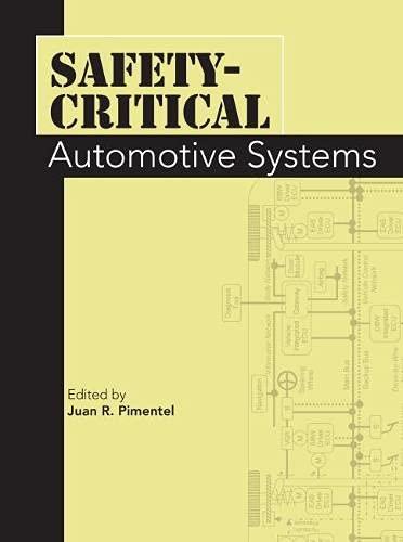 Safety-Critical Automotive Systems (Progress in Technology): Juan R. Pimentel