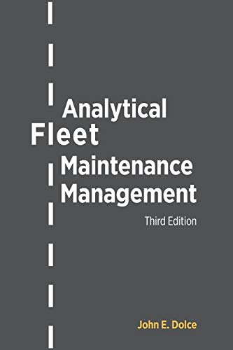 Analytical Fleet Maintenance Management: John Dolce