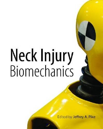 Neck Injury Biomechanics (Paperback): Jeffrey A. Pike