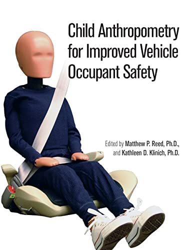 9780768021721: Child Anthropometry for Improved Vehicle Occupant Safety