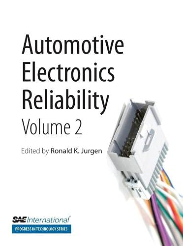 9780768034929: Automotive Electronics Reliability, Volume 2 (Progress in Technology)