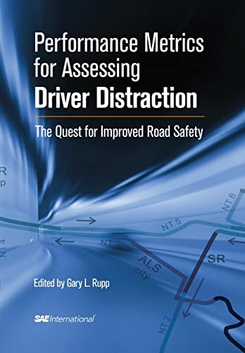 9780768034967: Performance Metrics for Assessing Driver Distraction: The Quest for Improved Road Safety