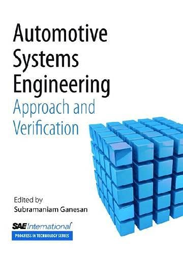 Automative Systems Engineering: v. 4: Approach and Verification (Paperback): Subramaniam Ganesan