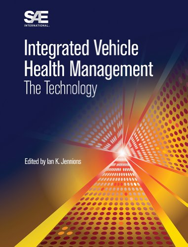 9780768079524: Integrated Vehicle Health Management: The Technology (Integrated Vehicle Health Management (IVHM))