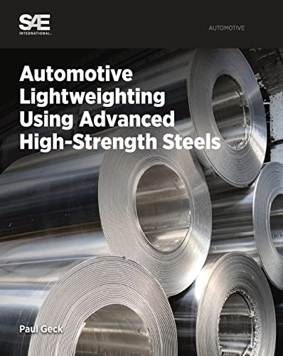 9780768079784: Automotive Lightweighting Using Advanced High-Strength Steels