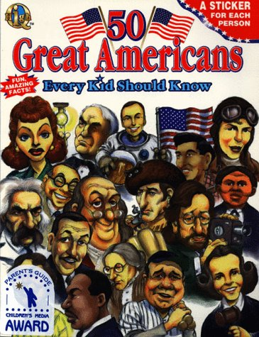 9780768100242: 50 Great Americans: Every Kid Should Know