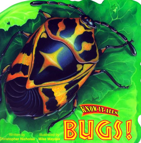 9780768100945: Bugs! (Know-It-Alls)