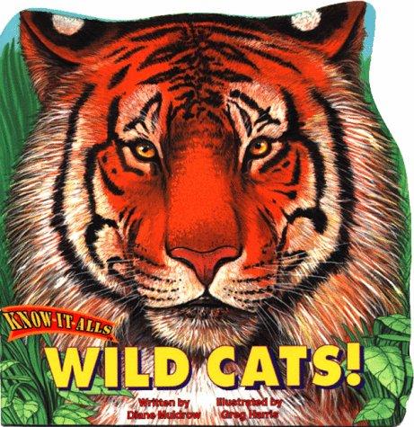 Wild Cats! (Know-It-All Series): Carol Harrison, Greg Harris