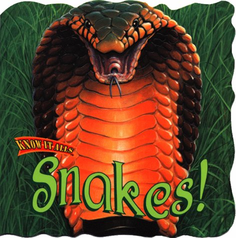 9780768101072: Snakes! (Know-It-Alls)