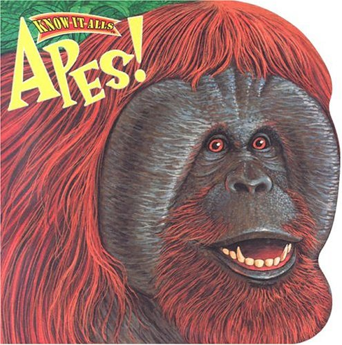 9780768101805: Apes (Know-It-Alls)