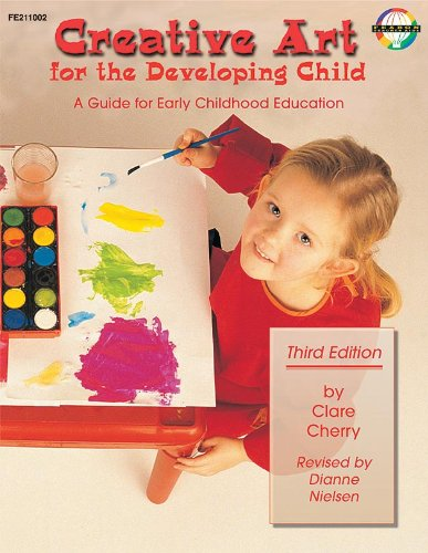 9780768202823: Creative Art for the Developing Child: A Guide for Early Childhood Education