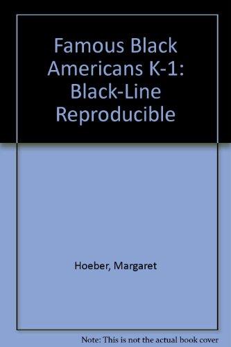 9780768205114: Famous Black Americans K-1: Black-Line Reproducible
