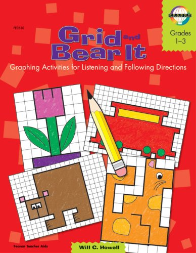Grid and Bear It, Grades 1 to 3: Graphing Activities for Listening and Following Directions: Fearon