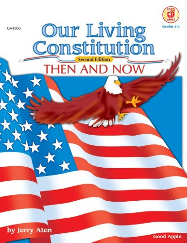 9780768224566: Our Living Constitution, Grades 5 to 8 (American History)