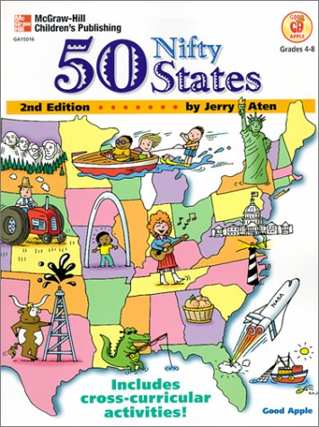 50 Nifty States: Grades 4-8 (American History): Aten, Jerry