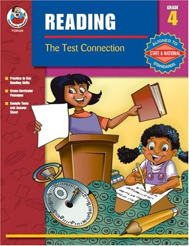 The Test Connection Reading, Grade 4 (Reading the Test Connection): School Specialty Publishing
