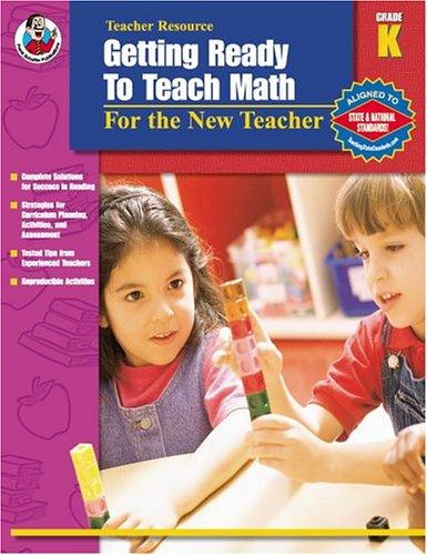9780768229301: Getting Ready to Teach Math, Grade K: For the New Teacher