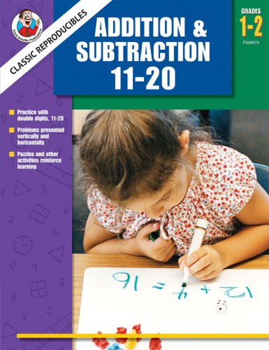 Classic Reproducibles Addition & Subtraction 11-20, Grades 1-2 (Frank Schaffer Classic ...