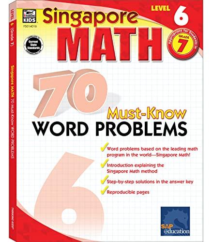 70 Must-Know Word Problems, Grade 7 (Singapore Math): Frank Schaffer Publications [Compiler]