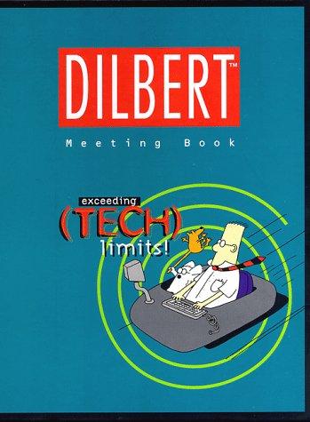 Dilbert Meeting Book : Exceeding Tech Limits (large size): Adams, Scott
