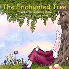 The Enchanted Tree: An Original American Tale: Weedn, Flavia, Gilbert, Lisa Weedn