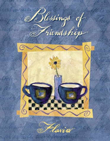 9780768321524: Blessings of Friendship: Always There for Me (Flavia Gift Books)