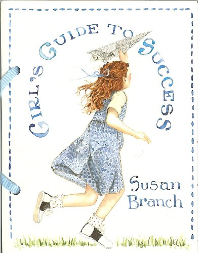 9780768322880: Girl's Guide to Success (Susan Branch Little Books)