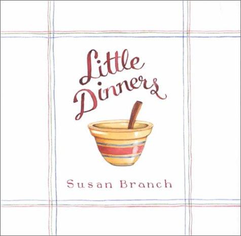 Little Dinners: Susan Branch