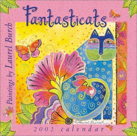 9780768341881: Laurel Burch 2002 Calendar: Fantasticats