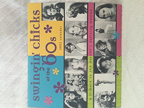 9780768346831: Swingin' Chicks of the '60s 2002 Calendar