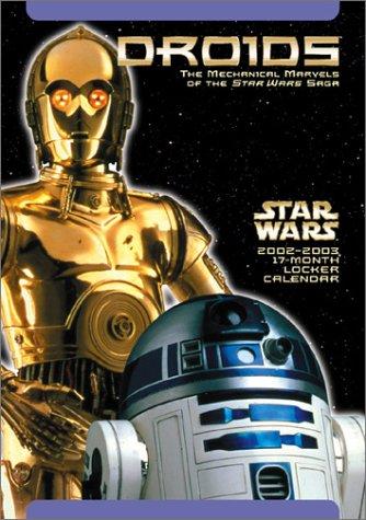 9780768358124: Star Wars Droids 2002-2003 Calendar: 17 Month Calendar