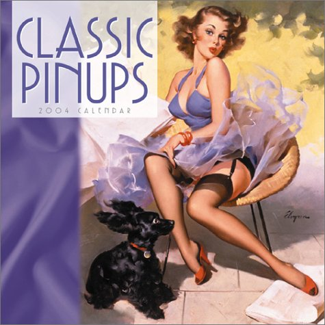 Classic Pinups 2004 12-month Wall Calendar: Cedco