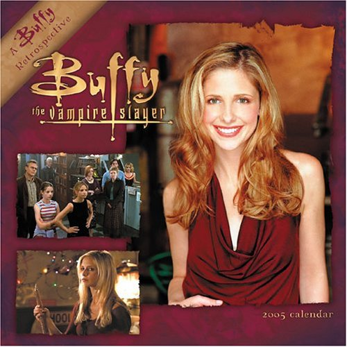 9780768367188: Official Buffy Vampire Slayer Calendar 2005