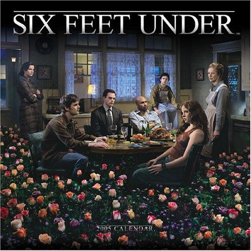 Six Feet Under 2005 Calendar