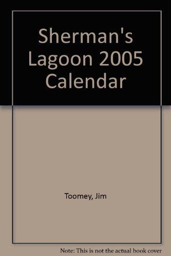 Sherman's Lagoon 2005 Calendar (0768370280) by Toomey, Jim