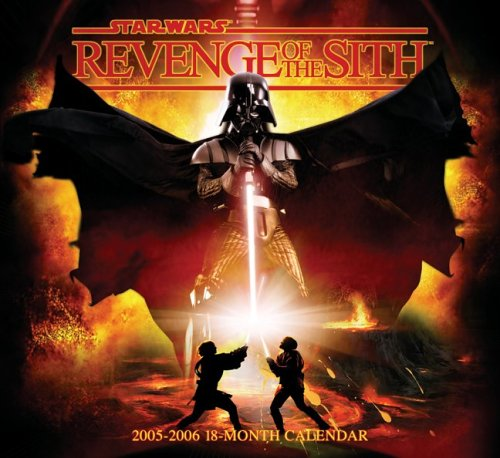9780768373486: Star Wars Revenge of the Sith 2006 Calendar