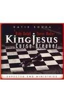 9780768402612: King Balak Curse Maker, King Jesus Curse Breaker