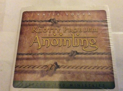 9780768402629: The Knotty Problem Anointing