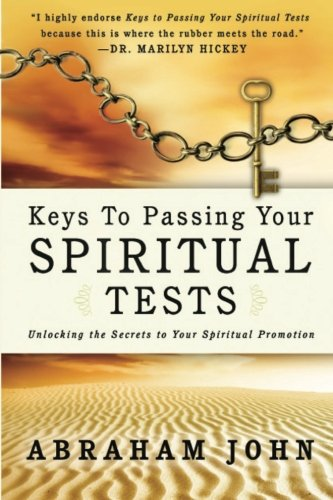 9780768402889: Keys to Passing Your Spiritual Test: Unlocking the Secrets to Your Spiritual Promotion