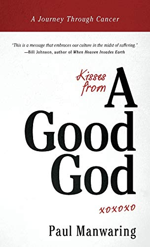 9780768403220: Kisses From a Good God