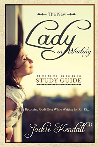 9780768404005: The New Lady in Waiting Study Guide: Becoming God's Best While Waiting for Mr. Right (Lady in Waiting Books)