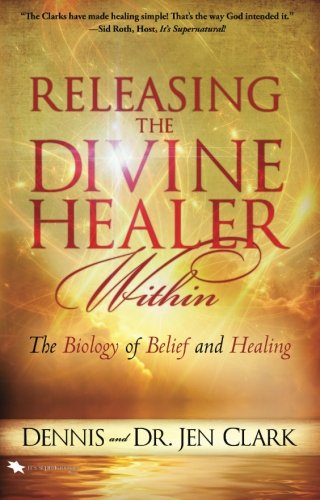 9780768407488: Releasing the Divine Healer Within: The Biology of Belief and Healing