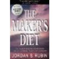 9780768408027: The Maker's Diet: The 40-Day Health Experience that will Change Your Life Forever