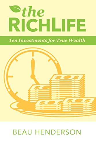 9780768408959: The Richlife: Ten Investments for True Wealth