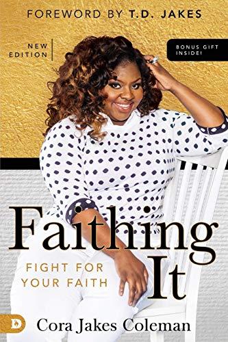 9780768409109: Faithing It: Bringing Purpose Back to Your Life!